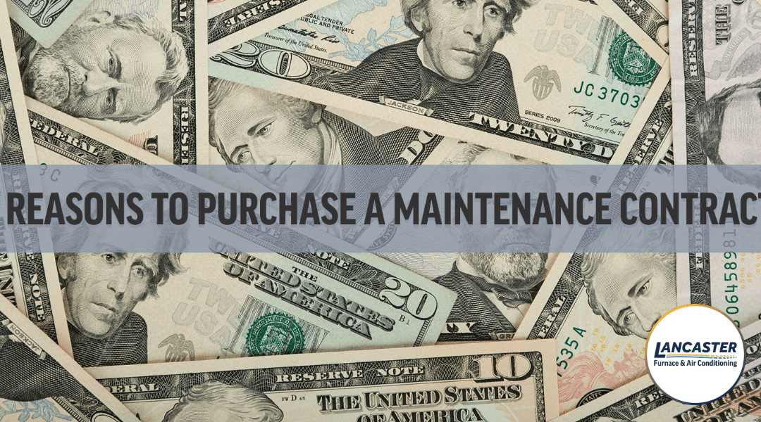 Reasons to Purchase a Maintenance Contract